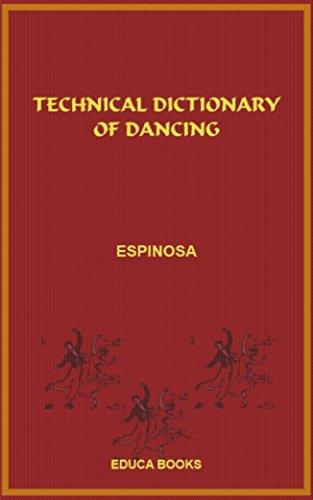 Technical Dictionary of Dance (English Edition) por Edouard Espinosa