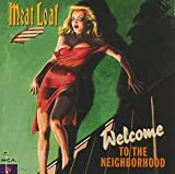 Songtexte von Meat Loaf - Welcome to the Neighbourhood