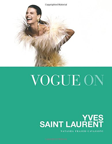 Vogue on Yves Saint Laurent (Vogue on Designers)