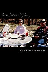 Brewers, Immigrants and St. Louis: The Ellis-Mosblech Family History by Mr Ken Zimmerman Jr (2013-12-26)