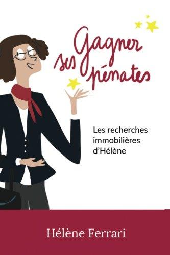 Gagner ses pénates: Les recherches immobilières d'Hélène