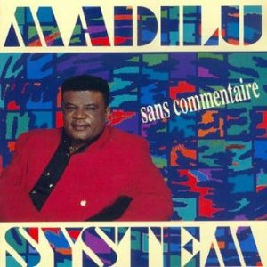 Madilu System - Sans Commentaire