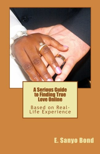 a-serious-guide-to-finding-true-love-online-based-on-real-life-experience