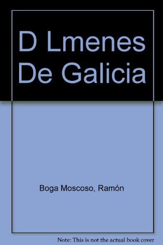 D Lmenes De Galicia por Ramón Boga Moscoso