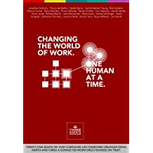Changing the World of Work. One Human at a Time. (English Edition)