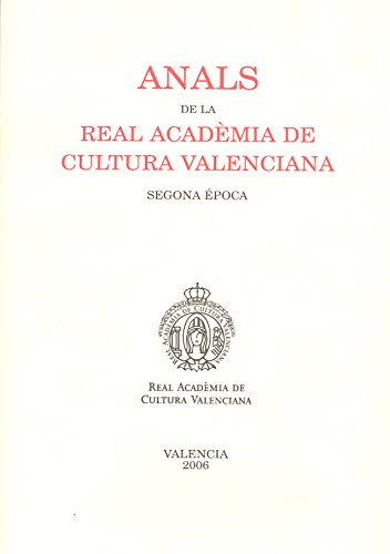 Anals de la Real Acadèmia de Cultura Valenciana. Segona época ( 2006 )