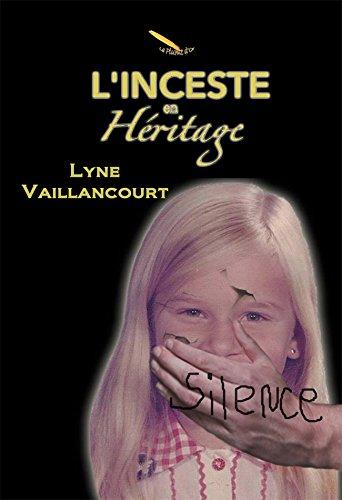 L'inceste en héritage par Lyne Vaillancourt