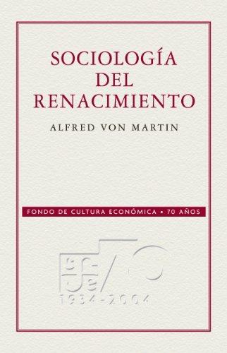 Sociología del Renacimiento (Coleccion Conmemorativa 70 Aniversario n 13)