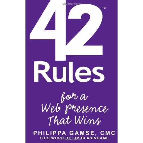 42 Rules for a Web Presence That Wins: Essential Business Strategy for Website and Social Media Success by Philippa Gamse (2011-09-07)