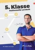 5. Klasse Mathematik Lernheft: StudyHelp und Daniel Jung