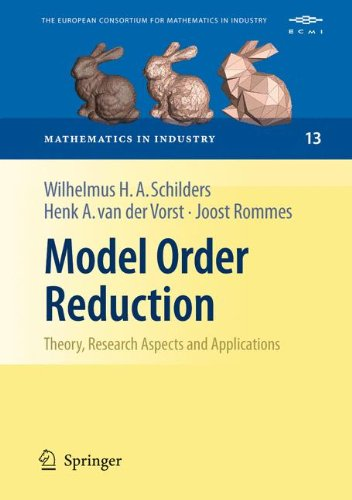 Model Order Reduction: Theory, Research Aspects and Applications (Mathematics in Industry, Band 13)
