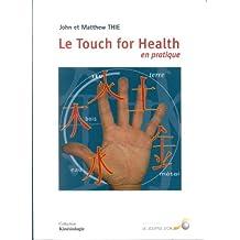 Le Touch For Health en pratique