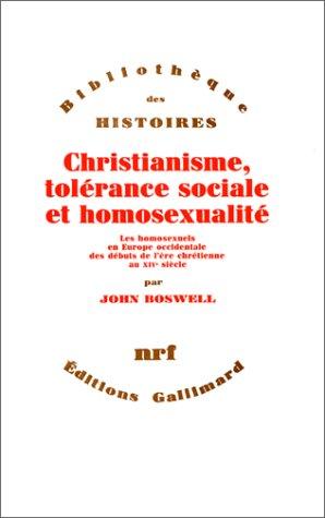 Christianisme, tolérance sociale et homosexualité : Les Homosexuels en Europe occidentale des débuts de l'ère chrétienne au XIVe siècle