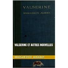 Valserine et autres nouvelles (French Edition)