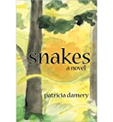 Snakes Damery, Patricia ( Author ) Mar-21-2011 Paperback