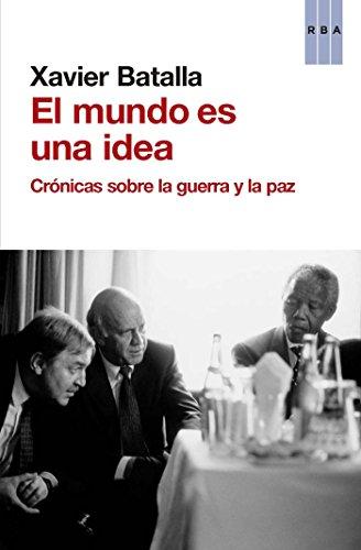 El mundo es una idea (ACTUALIDAD) por Xavier Batalla