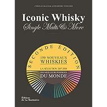 Iconic Whisky - Single malts & more La sélection 2017-2018 des meilleurs whiskies du monde