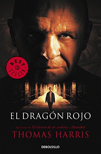 El dragón rojo (Hannibal Lecter 1) (BEST SELLER)