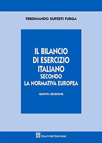 Il bilancio di esercizio italiano secondo la normativa europea