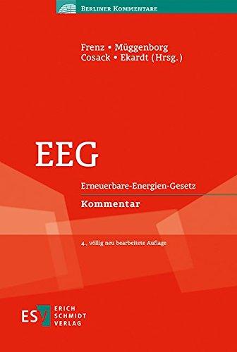 EEG: Erneuerbare-Energien-Gesetz Kommentar (Berliner Kommentare)