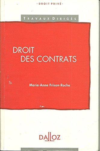 Droit des contrats : 1995 par Marie-Anne Frison-Roche