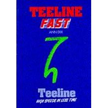 Teeline Fast