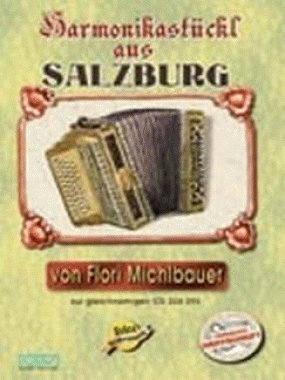 Harmonikastueckl aus Salzburg. Handharmonika