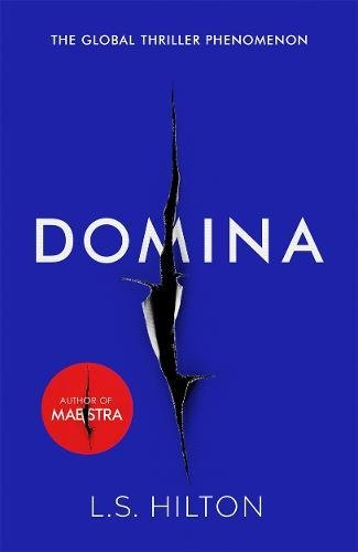 domina-more-dangerous-more-shocking-the-thrilling-new-bestseller-from-the-author-of-maestra-maestra-