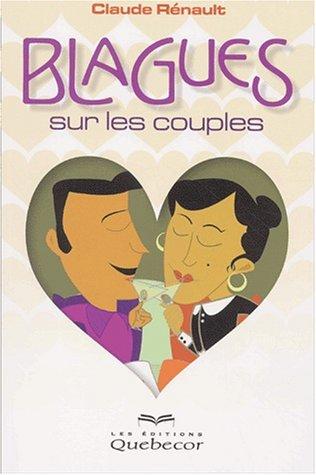 Blagues sur les couples par Claude Rénault