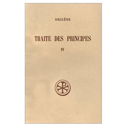 Traité des principes, tome IV