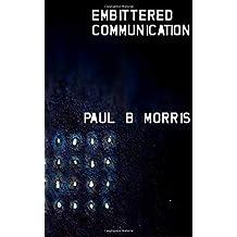 Embittered Communication