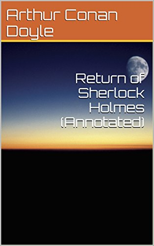 Return of Sherlock Holmes (Annotated) (English Edition)