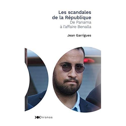 Les scandales de la République : De Panama à l'affaire Benalla