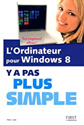 L'Ordinateur pour Windows 8 Y a pas plus simple