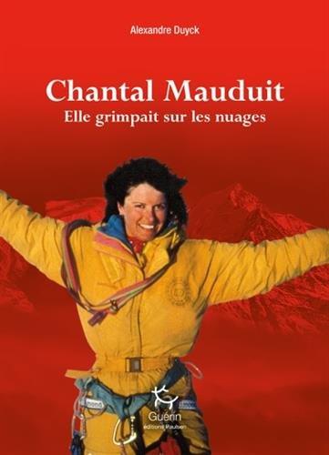 Chantal Mauduit : elle grimpait sur les nuages