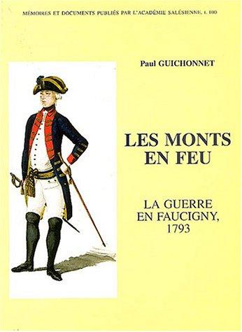 Les monts en feu : La guerre en Faucigny, 1793