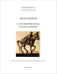 Signa deorum : l'iconographie divine en Gaule romaine