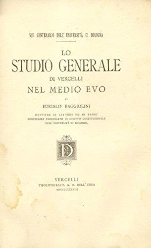 LO STUDIO GENERALE DI VERCELLI NEL MEDIO EVO