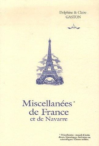 Miscellanées de France & de Navarre