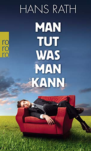 Man tut, was man kann (Die Paul-Trilogie, Band 1)
