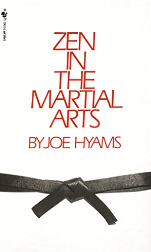 Zen in the Martial Arts por Joe Hyams