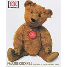 The Teddy Bear Encyclopedia by Pauline Cockrill (2001-09-06)