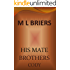 His Mate- Brothers- Cody  (Lycan Romance)