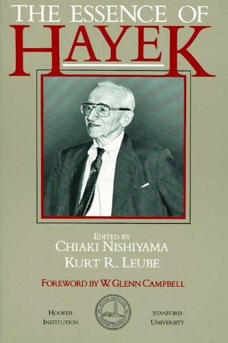 The Essence of Hayek (Hoover Institution Press Publication) por Friedrich A. Von Hayek