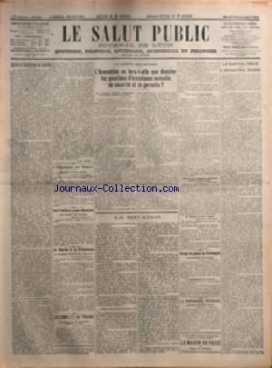 SALUT PUBLIC (LE) [No 246] du 02/09/1924 - APRES LA CONFERENCE DE LONDRES PAR RENE PINON - L'ESPAGNE AU MAROC - LES FRONTIERES GRECO-ALBANAISES - LA COURSE A LA PRESIDENCE - LES CONFLITS DU TRAVAIL - LA SOCIETE DES NATIONS - L'ASSEMBLEE NE FERA-T-ELLE QUE DISCUTER LES QUESTIONS D'ASSISTANCE MUTUELLE DE SECURITE ET DE GARANTIE - LA SITUATION - CE QUI SE PASSE EN ALLEMAGNE - LA PROPAGANDE FRANCAISE - LE CAPITAL PRIVE DANS L'INDUSTRIE RUSSE par Collectif