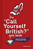 Best Used Books - The 'Call Yourself British?' Quiz Book: Could You Review