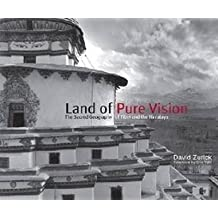 [Land of Pure Vision: The Sacred Geography of Tibet and the Himalaya] (By: Professor David Zurick) [published: June, 2014]