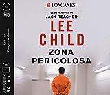 Zona pericolosa letto da Ruggero Andreozzi. Audiolibro. 2 CD Audio formato MP3