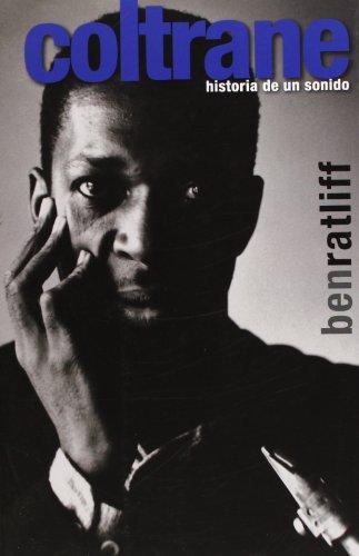 Coltrane: historia de un sonido (Bioritmos)