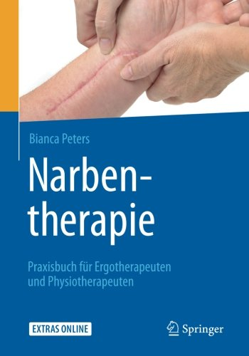 narbentherapie-praxisbuch-fur-ergotherapeuten-und-physiotherapeuten